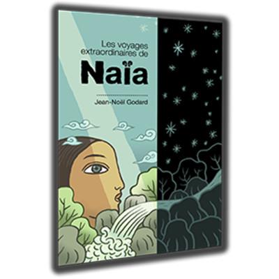 livre_les-voyages-extraodinaires-de-naia-1200